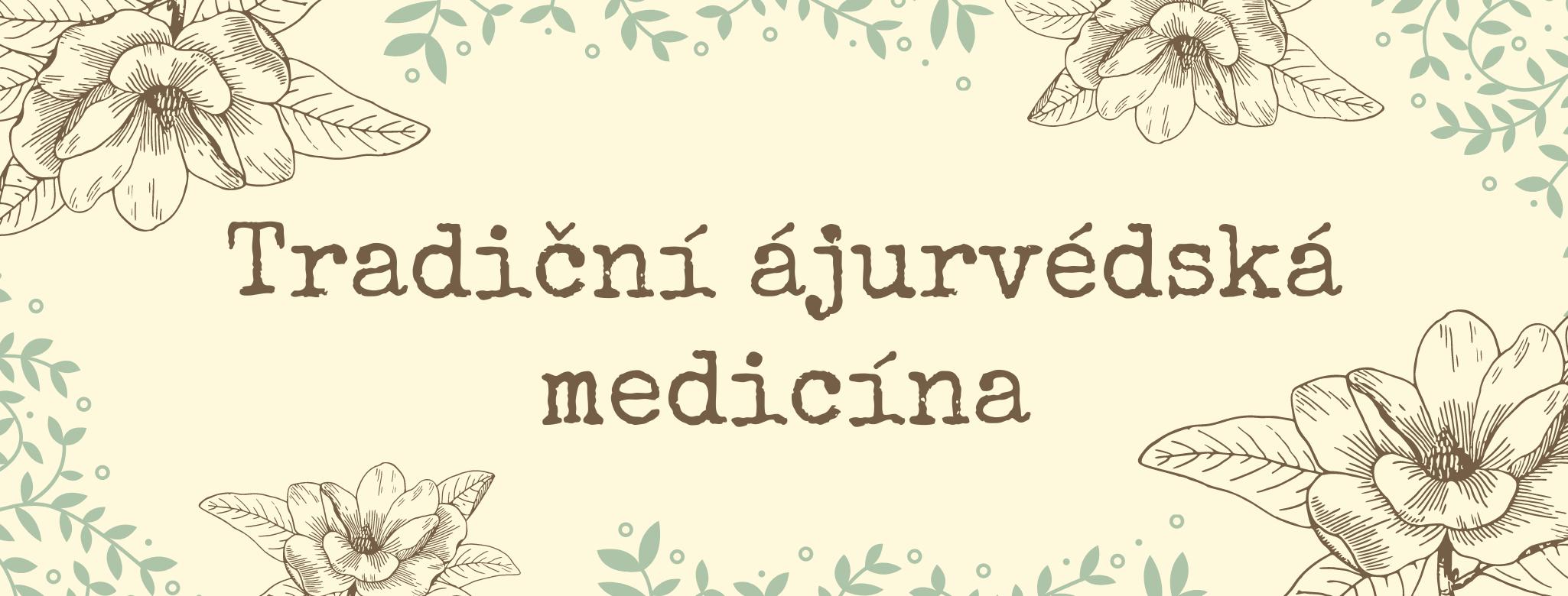 Tradiční ájurvédská medicína