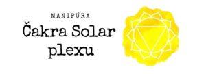 Čakra Solar plexu: Manipúra