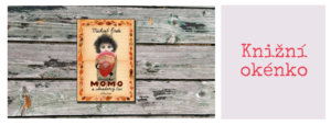 Knižní okénko: Děvčátko Momo a ukradený čas